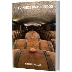 PRÉ-VENDA Livro 101 Vinhos Brasileiros